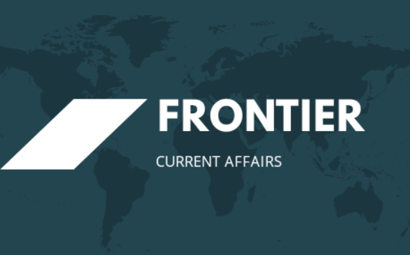 FRONTIER   Current Affairs
