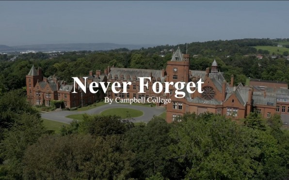 Never Forget by Campbell College