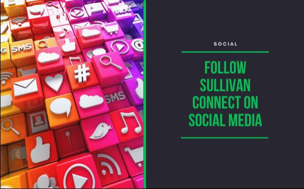 Follow Sullivan Connect on social media