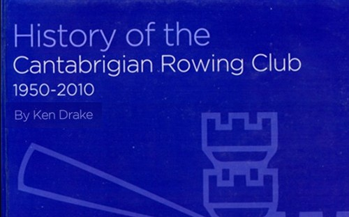 History of the Cantabrigian Rowing Club