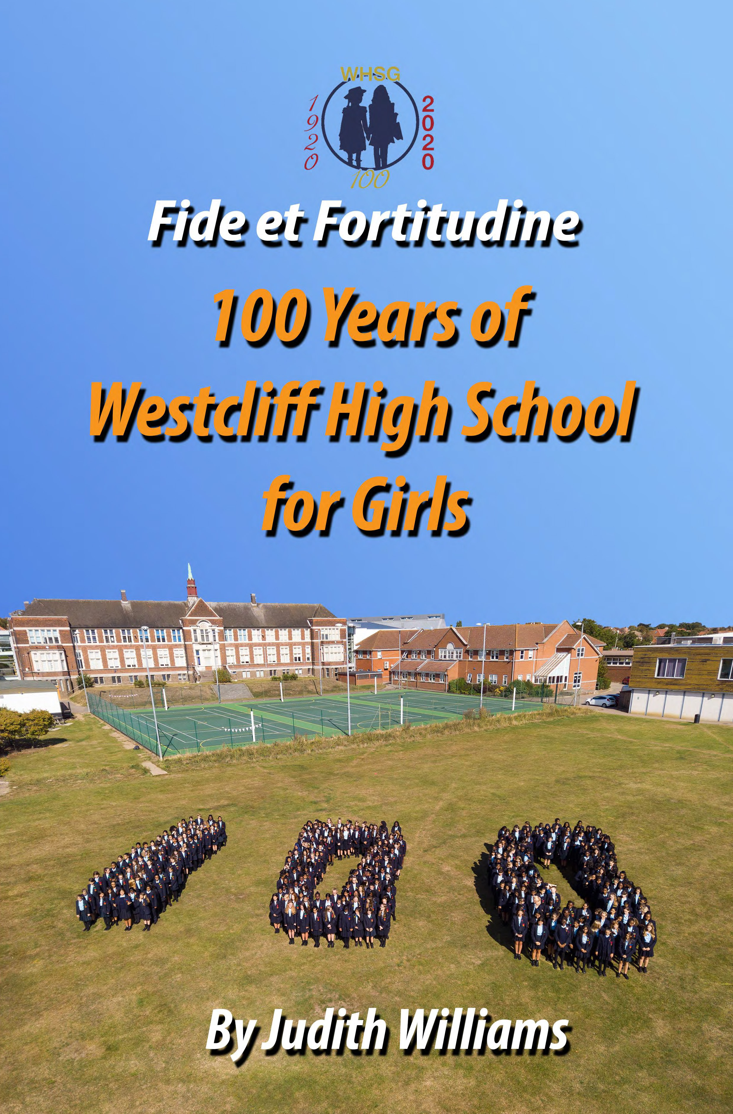 Fide et Fortitudine: 100 Years of Westcliff High School for Girls